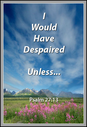Choose God, and He will help you to defeat despair | Word Blessings
